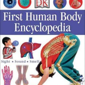 1st Human Body Encyclopedia (DK FIRST REFERENCE SERIES)