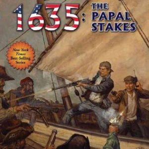 1635: The Papal Stakes (Ring of Fire)