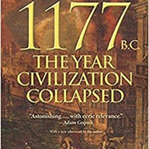 1177 B.C.: The Year Civilization Collapsed (Turning Points in Ancient History)