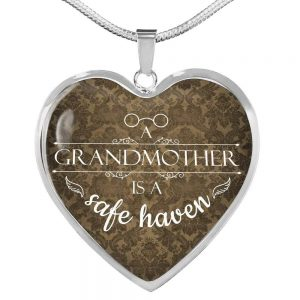"""A Grandmother is a Safe Haven Necklace Stainless Steel or 18k Gold Heart Pendant 18-22"""""""