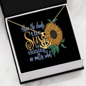 Above the Clouds the Sun is Shining no Matter What Anchor Necklace Stainless Steel Mothers Day Gift