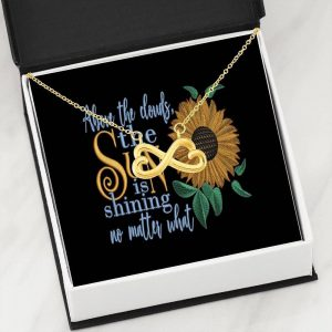 Above the Clouds the Sun is Shining no Matter What Infinity Pendant Stainless Steel Message Card
